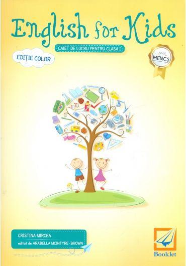 English for Kids - Caiet de lucru pentru clasa I - Editie color 2017