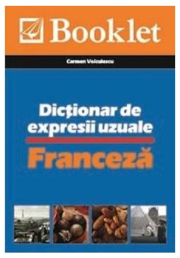 Limba franceza. Dictionar de expresii uzuale