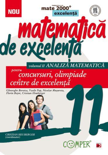 Matematica de excelenta pentru concursuri, olimpiade si centrele de excelenta clasa a XI-a volumul II – analiza matematica ed. a  II-a