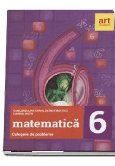 Culegere de probleme pentru clasa a VI-a - Concursul national de matematica Lumina Math