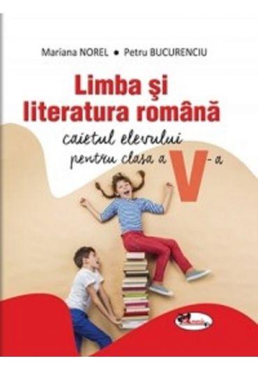 Limba si literatura romana - Caietul elevului pentru clasa a V-a