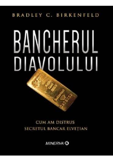 Bancherul diavolului - Cum am distrus secretul bancar elvetian
